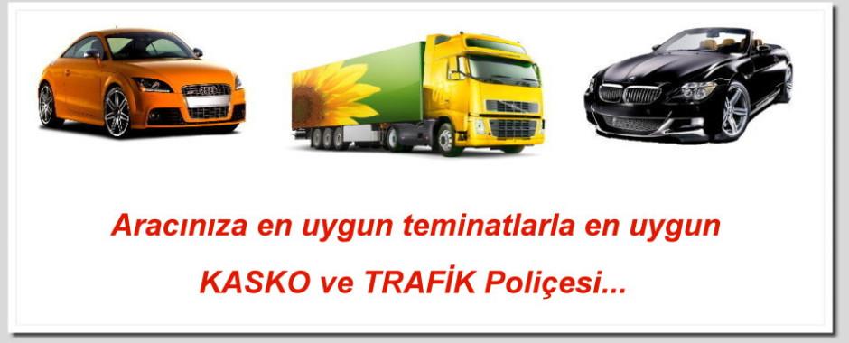 Kasko ve Trafik